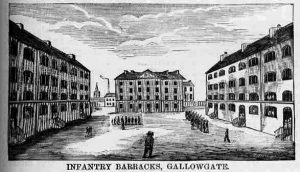 Infantry Barracks Gallowgate